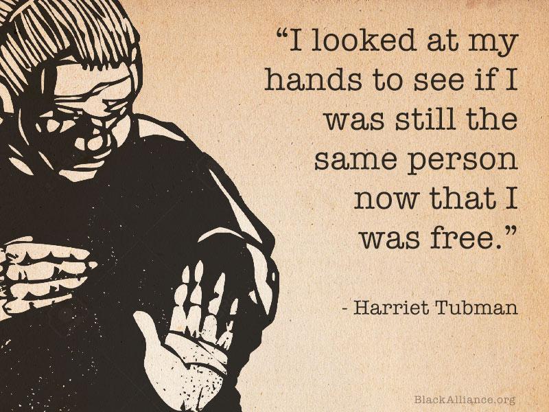 harriet tubman freedom quote hands