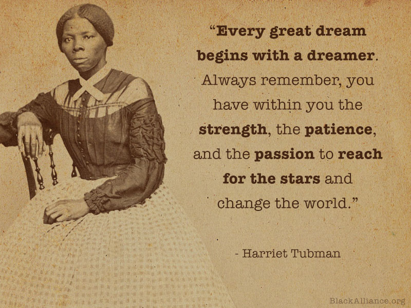 harriet tubman quote dream