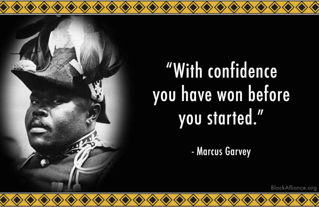 marcus garvey quote confidence