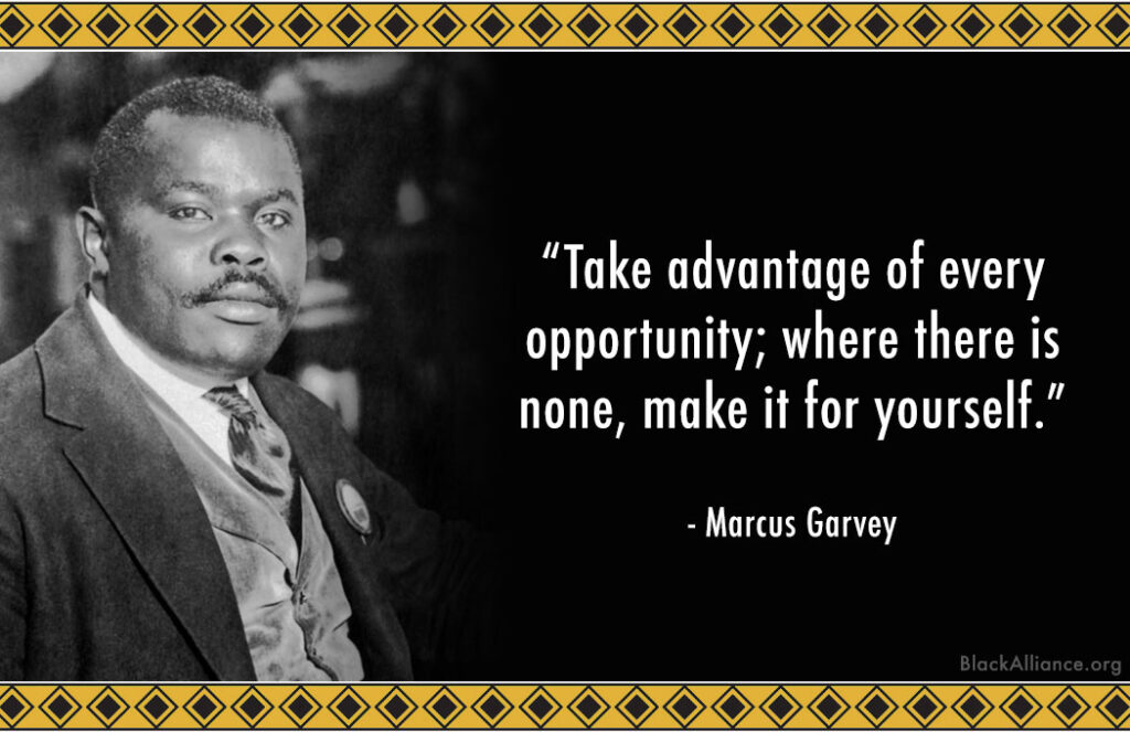 marcus garvey quote opportunity