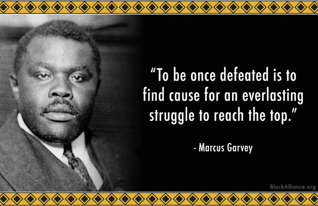 marcus garvey quote struggle